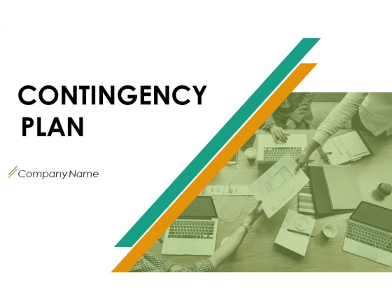 Contingency Plan Ppt PowerPoint Presentation Complete Deck With Slides