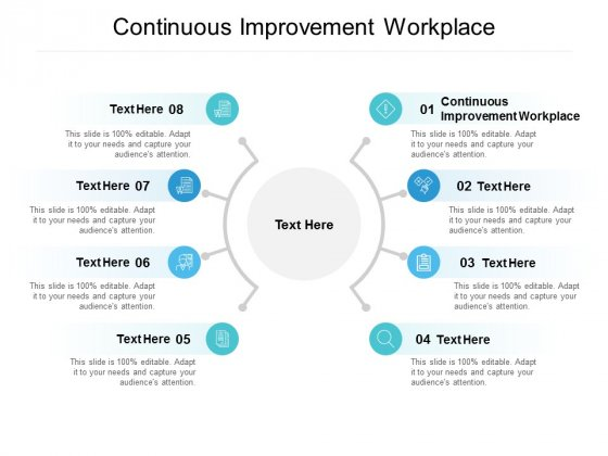 Continuous Improvement Workplace Ppt PowerPoint Presentation Pictures Graphic Tips Cpb