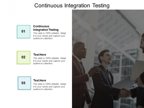 Continuous Integration Testing Ppt PowerPoint Presentation Outline Visual Aids Cpb