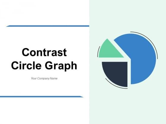 Contrast Circle Graph Comparison Circular Shape Ppt PowerPoint Presentation Complete Deck