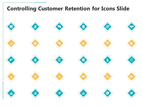 Controlling Customer Retention Controlling Customer Retention For Icons Slide Ppt Gallery Sample PDF