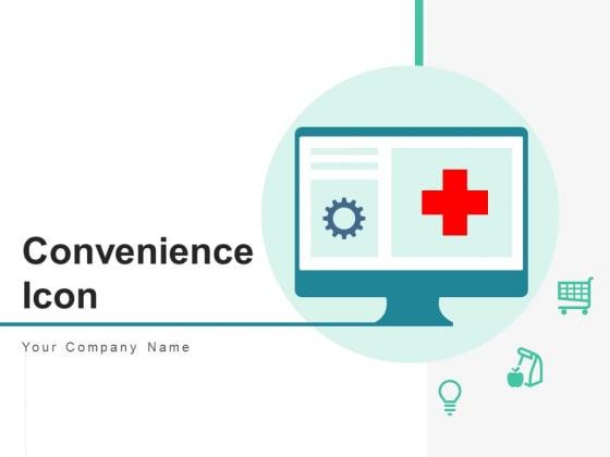 Convenience Icon Circle Management Ppt PowerPoint Presentation Complete Deck
