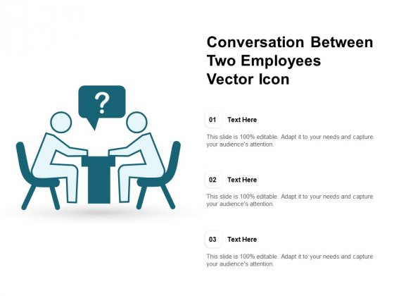 Conversation Between Two Employees Vector Icon Ppt PowerPoint Presentation Ideas Summary