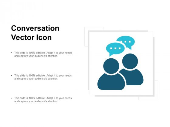 Conversation Vector Icon Ppt PowerPoint Presentation Slides Template