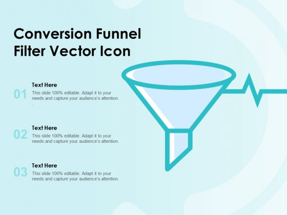 Conversion Funnel Filter Vector Icon Ppt PowerPoint Presentation Model Slide Download