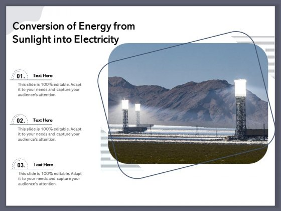 Conversion Of Energy From Sunlight Into Electricity Ppt PowerPoint Presentation File Format PDF