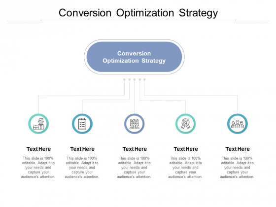 Conversion Optimization Strategy Ppt PowerPoint Presentation Visual Aids Gallery Cpb