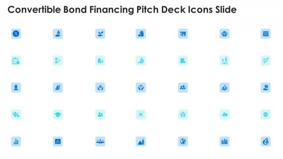 Convertible Bond Financing Pitch Deck Icons Slide Ppt File Deck PDF