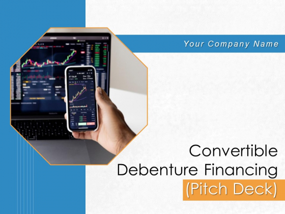 Convertible Debenture Funding Pitch Deck Ppt PowerPoint Presentation Complete Deck With Slides