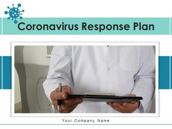 Coronavirus Response Plan Employees Communication Ppt PowerPoint Presentation Complete Deck