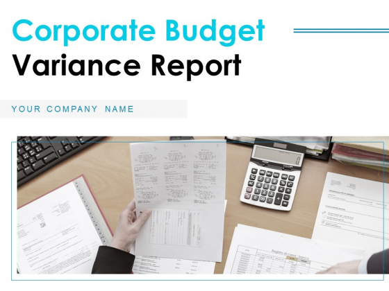 Corporate Budget Variance Report Ppt PowerPoint Presentation Complete Deck With Slides