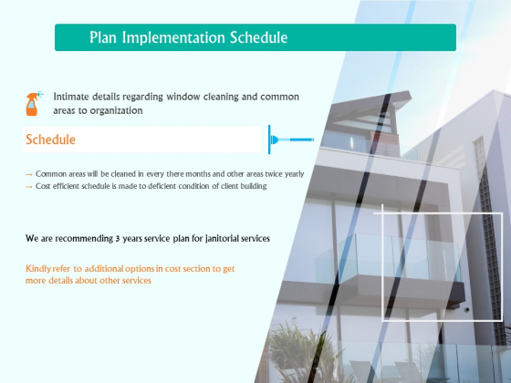 Corporate Building Window Cleaning Process Plan Implementation Schedule Ppt Layouts Background Images PDF