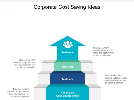 Corporate Cost Saving Ideas Ppt PowerPoint Presentation Icon Slide Download Cpb
