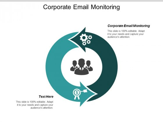 Corporate Email Monitoring Ppt PowerPoint Presentation Show Example Topics Cpb