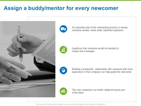 Corporate Employee Engagement Assign A Buddy Mentor For Every Newcomer Ppt Infographic Template Portrait PDF