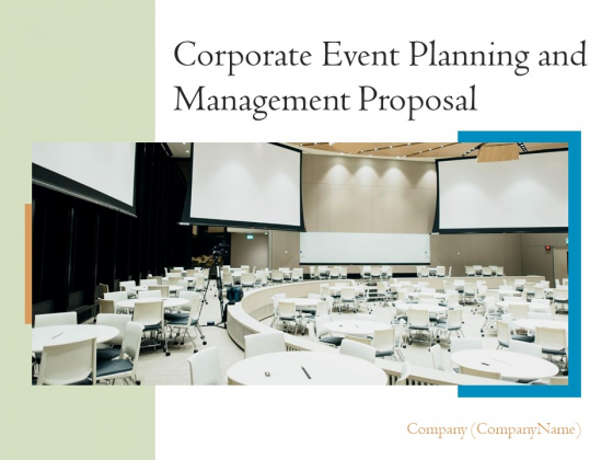 Corporate_Event_Planning_And_Management_Proposal_Ppt_PowerPoint_Presentation_Complete_Deck_With_Slides_Slide_1