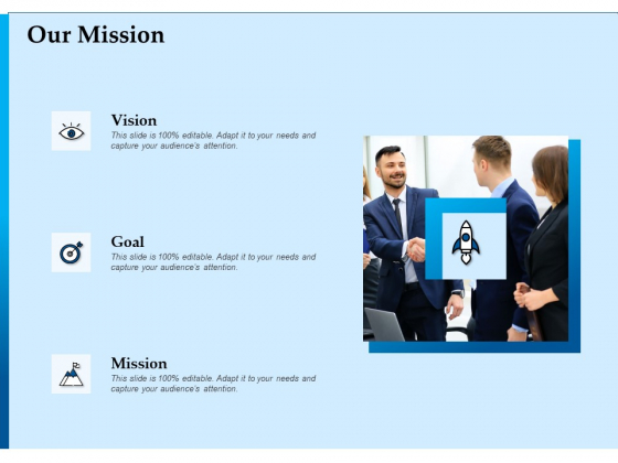 Corporate Fundraising Ideas And Strategies Our Mission Ppt Show Aids PDF