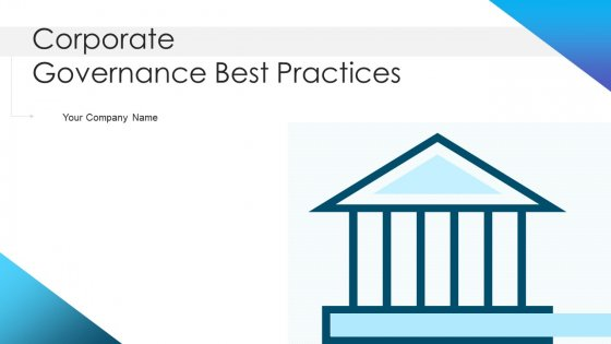 Corporate_Governance_Best_Practices_Ppt_PowerPoint_Presentation_Complete_Deck_With_Slides_Slide_1