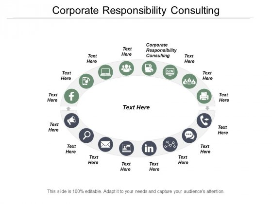 Corporate Responsibility Consulting Ppt PowerPoint Presentation Designs Download Cpb