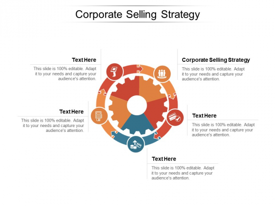 Corporate Selling Strategy Ppt PowerPoint Presentation Portfolio Graphics Template Cpb Pdf