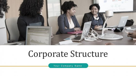Corporate Structure Performance Success Ppt PowerPoint Presentation Complete Deck With Slides