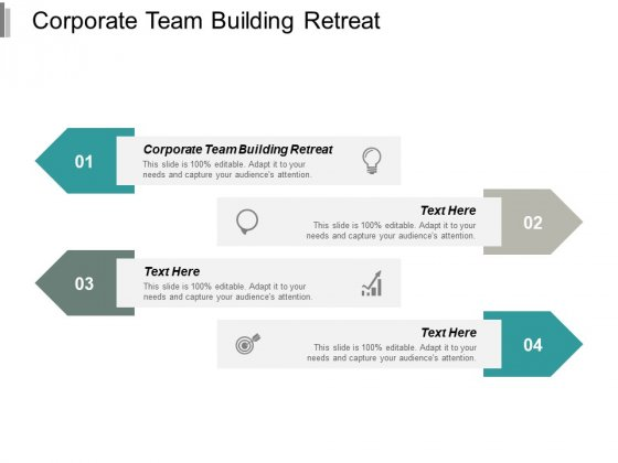 Corporate Team Building Retreat Ppt PowerPoint Presentation Summary Display Cpb