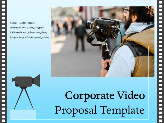 Corporate Video Proposal Template Ppt PowerPoint Presentation Complete Deck With Slides