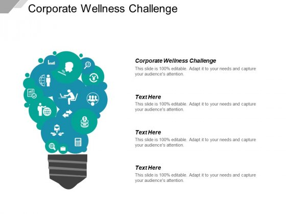 Corporate Wellness Challenge Ppt PowerPoint Presentation Ideas Design Ideas Cpb