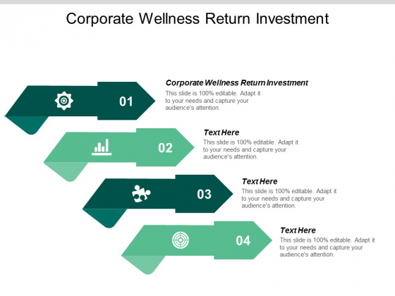Corporate Wellness Return Investment Ppt PowerPoint Presentation Pictures Good Cpb