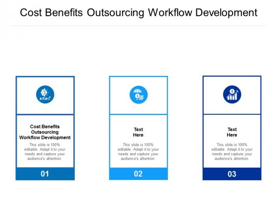 Cost Benefits Outsourcing Workflow Development Ppt PowerPoint Presentation Icon Background Images Cpb