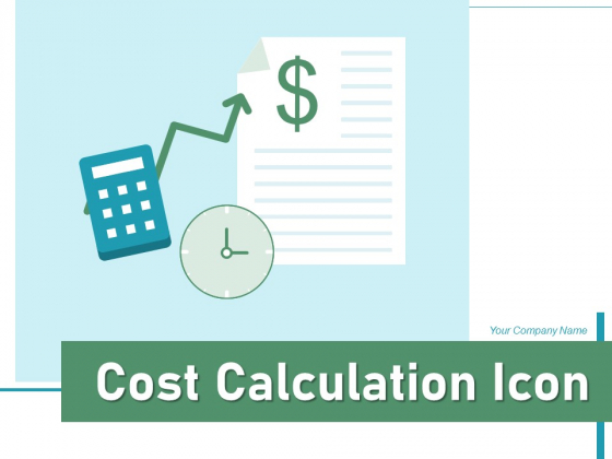 Cost Calculation Icon Business Operations Ppt PowerPoint Presentation Complete Deck
