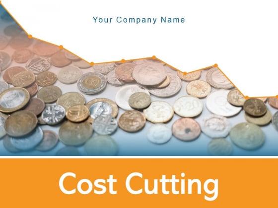 Cost Cutting Cost Assessment Dollar Scissors Budget Improvement Ppt PowerPoint Presentation Complete Deck