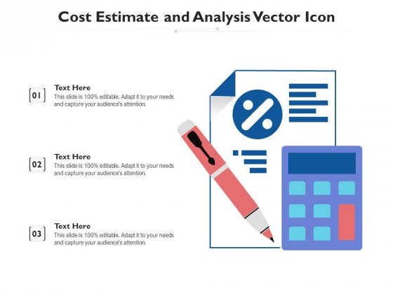 Cost_Estimate_And_Analysis_Vector_Icon_Ppt_PowerPoint_Presentation_Infographic_Template_Layout_PDF_Slide_1
