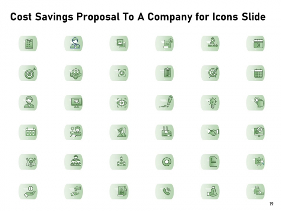 Cost_Savings_Proposal_To_A_Company_Ppt_PowerPoint_Presentation_Complete_Deck_With_Slides_Slide_19