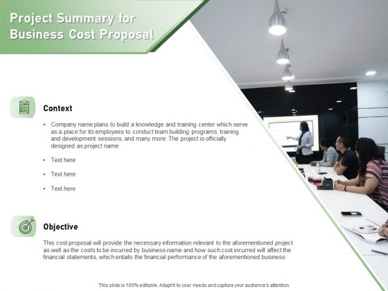 Cost Savings To A Company Project Summary For Business Cost Proposal Ideas PDF