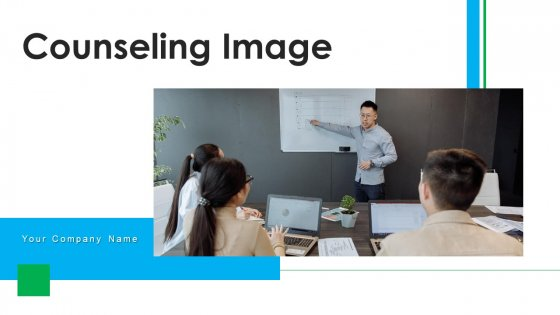 Counseling Image Strategies Cost Ppt PowerPoint Presentation Complete Deck With Slides