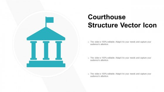 Courthouse Structure Vector Icon Ppt PowerPoint Presentation File Good