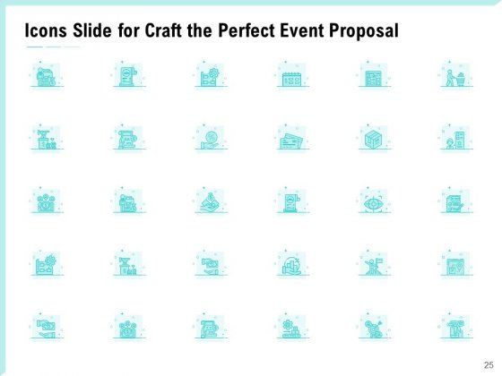 Craft_The_Perfect_Event_Proposal_Ppt_PowerPoint_Presentation_Complete_Deck_With_Slides_Slide_25
