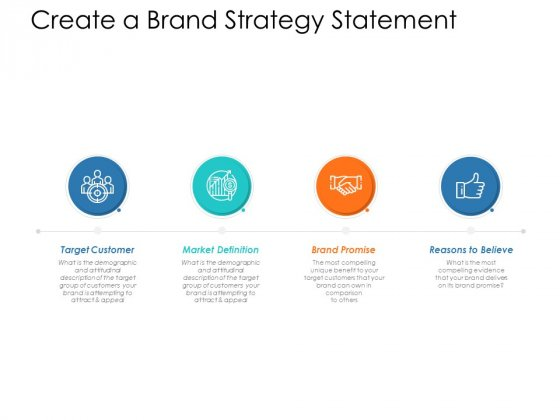 Create A Brand Strategy Statement Ppt Powerpoint Presentation Ideas Designs Download