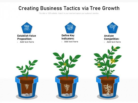 Creating Business Tactics Via Tree Growth Ppt PowerPoint Presentation Gallery Master Slide PDF