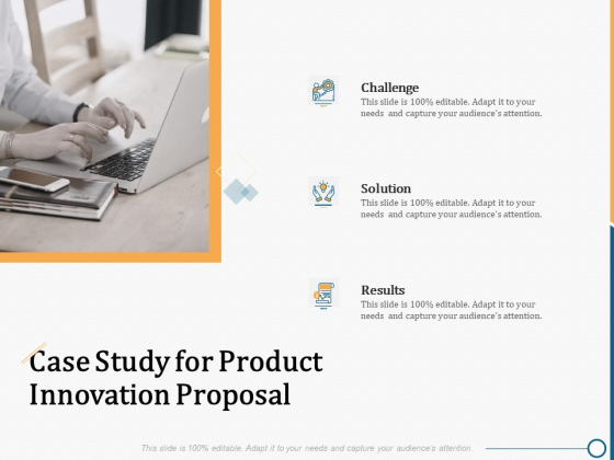 Creating Innovation Commodity Case Study For Product Innovation Proposal Ppt Gallery Icons PDF