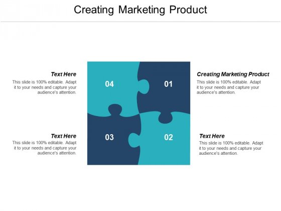 Creating Marketing Product Ppt PowerPoint Presentation Ideas Maker Cpb