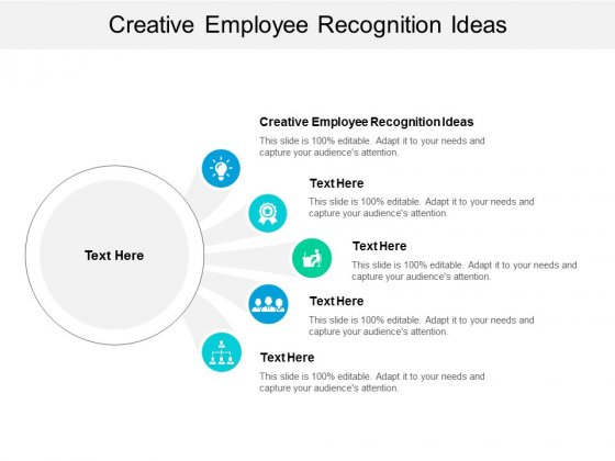 Creative Employee Recognition Ideas Ppt PowerPoint Presentation Model Influencers Cpb