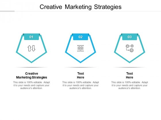 Creative Marketing Strategies Ppt PowerPoint Presentation Styles Topics Cpb