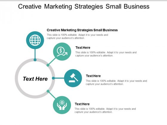Creative Marketing Strategies Small Business Ppt PowerPoint Presentation Ideas Tips Cpb