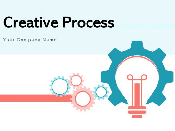 Creative Process Gear Goal Ppt PowerPoint Presentation Complete Deck