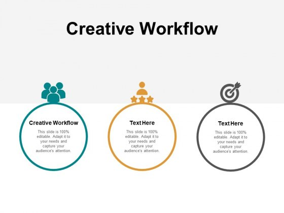 Creative Workflow Ppt PowerPoint Presentation Outline Slides Cpb