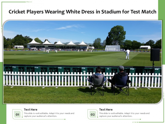 Cricket Players Wearing White Dress In Stadium For Test Match Ppt PowerPoint Presentation Gallery Graphics PDF