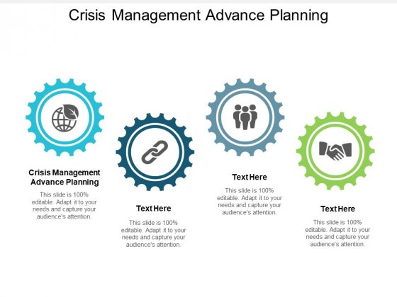 Crisis Management Advance Planning Ppt PowerPoint Presentation Professional Master Slide Cpb