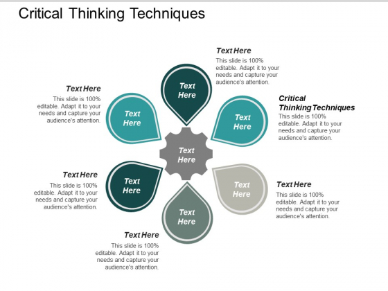 Critical Thinking Techniques Ppt PowerPoint Presentation Professional Visuals Cpb